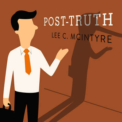 Post-Truth Audiobook, by Lee C. McIntyre