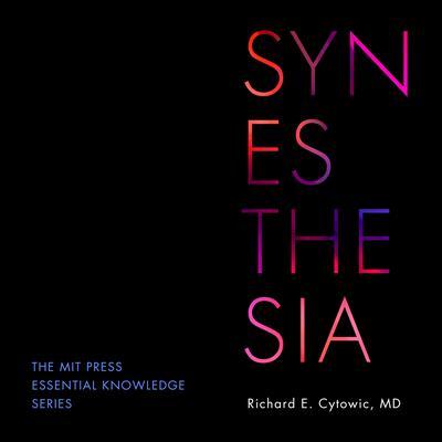 Synesthesia Audiobook, by Richard E. Cytowic
