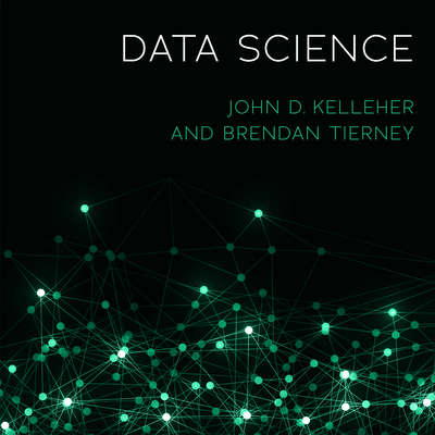 Data Science Audiobook, by John D. Kelleher