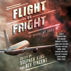 Flight or Fright Audiobook, by various authors, Bev Vincent