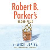 Robert B. Parkers Blood Feud Audiobook, by Mike Lupica