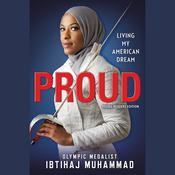 Proud (Young Readers Edition): Living My American Dream Audiobook, by Ibtihaj Muhammad
