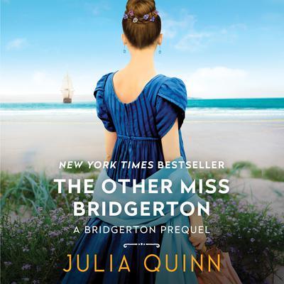 The Other Miss Bridgerton: A Bridgertons Prequel Audiobook, by Julia Quinn