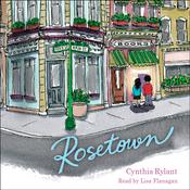 Rosetown Audiobook, by Cynthia Rylant