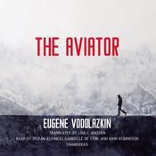 The Aviator Audiobook, by Eugene Vodolazkin