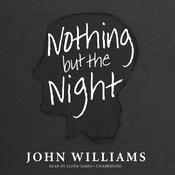 Nothing but the Night Audiobook, by John Williams