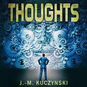 Thoughts  Audiobook, by J.-M. Kuczynski