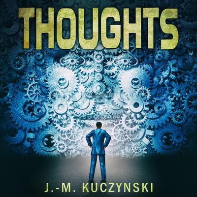 Thoughts  Audiobook, by J.-M. Kuczynski