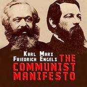 The Communist Manifesto Audiobook, by Friedrich Engels