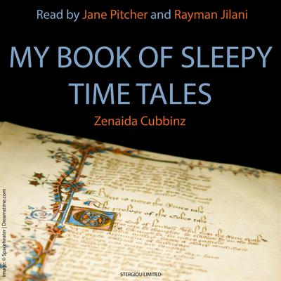 My Book of Sleepy Time Tales Audiobook, by Zenaida Cubbinz