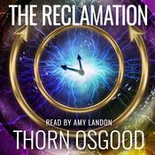 The Reclamation Audiobook, by Thorn Osgood