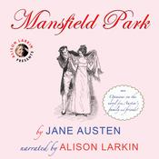 Mansfield Park with opinions on the novel from Austens family and friends Audiobook, by Jane Austen