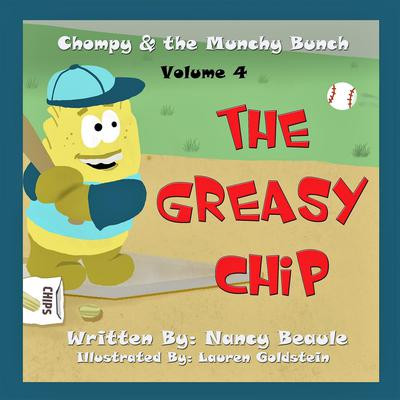 The Greasy Chip Audiobook, by Nancy Beaule