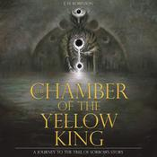 Chamber of the Yellow King Audiobook, by E. H. Robinson