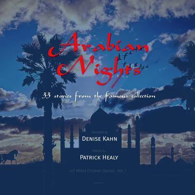 Arabian Nights Audiobook, by Patrick Healy