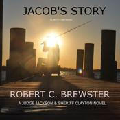 Jacobs Story: Clarity Continued Audiobook, by Robert C. Brewster