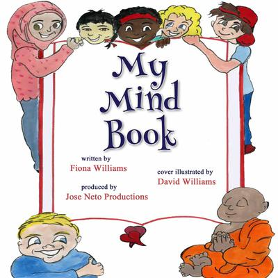 My Mind Book Audiobook, by Fiona Williams