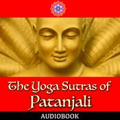 The Yoga Sutras of Patanjali Audiobook, by Patanjali