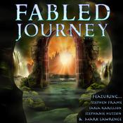 Fabled Journey II Audiobook, by Stephen Frame, Taria Karillion, Stephanie Hutton, Mark Lawrence
