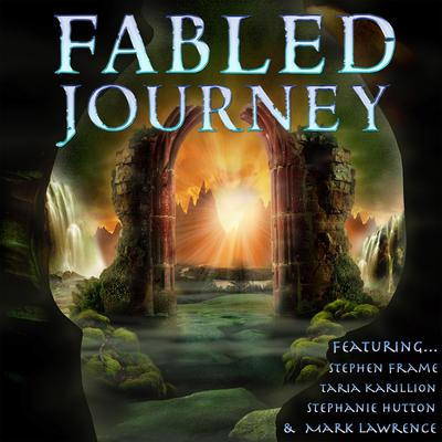 Fabled Journey II Audiobook, by Stephen Frame