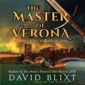 The Master Of Verona Audiobook, by David Blixt