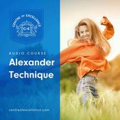 Alexander Technique Audiobook, by Centre of Excellence