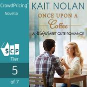 Once Upon A Coffee Audiobook, by Kait Nolan