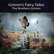Grimms Fairy Tales Audiobook, by Brothers Grimm