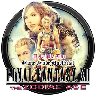 Final Fantasy XII the Zodiac Age Game Guide Unofficial Audiobook, by Chala Dar