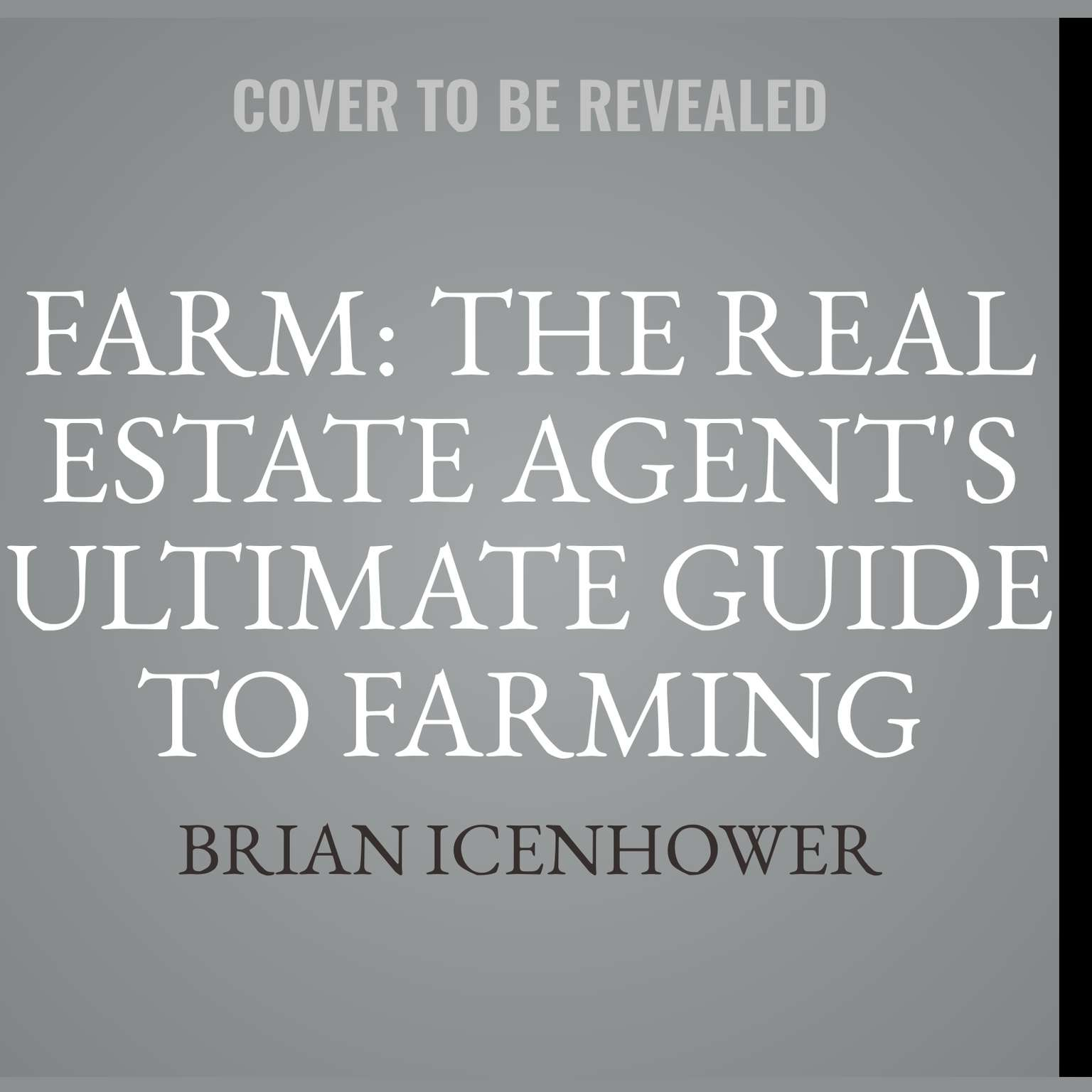 Printable Farm: The Real Estate Agent's Ultimate Guide to Farming Neighborhoods  Audiobook Cover Art