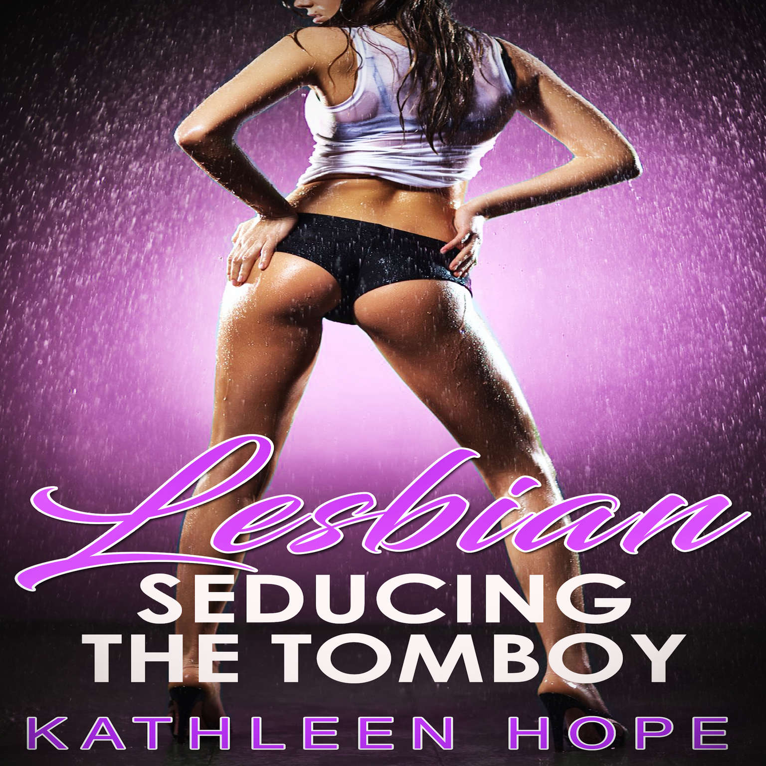 Lesbian: Seducing the Tomboy Audiobook, by Kathleen Hope