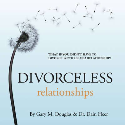 Divorceless Relationships Audiobook, by Dr. Dain Heer