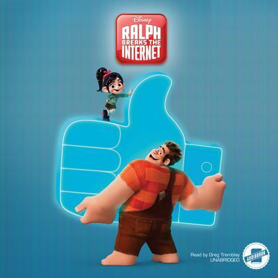Wreck-It Ralph 2: Ralph Breaks the Internet Audiobook, by Disney Press