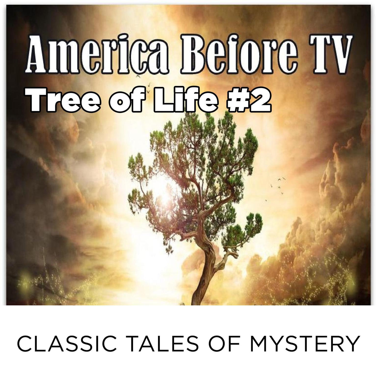 Printable America Before TV - Tree Of Life  #2 Audiobook Cover Art