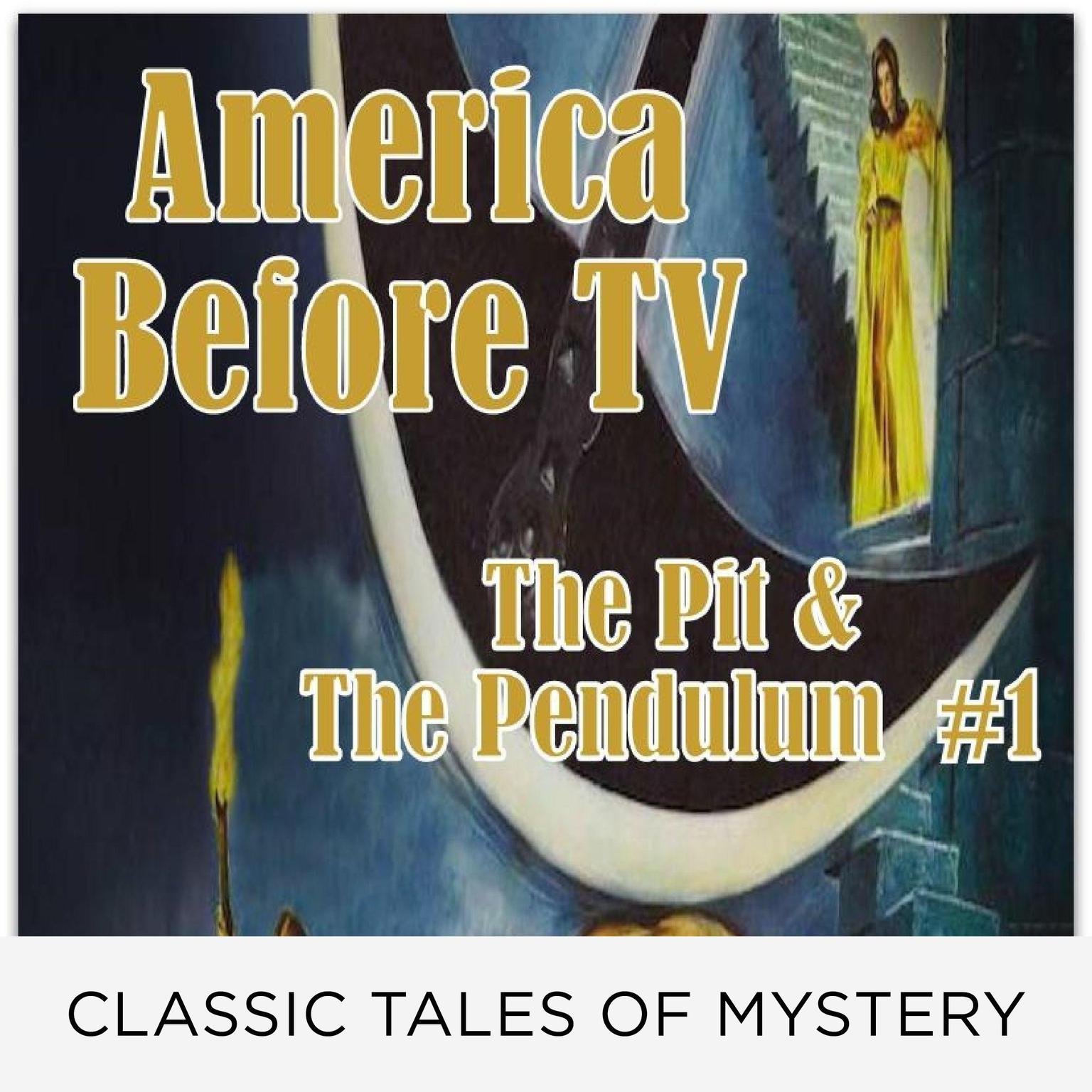 Printable America Before TV - The Pit & The Pendulum  #1 Audiobook Cover Art