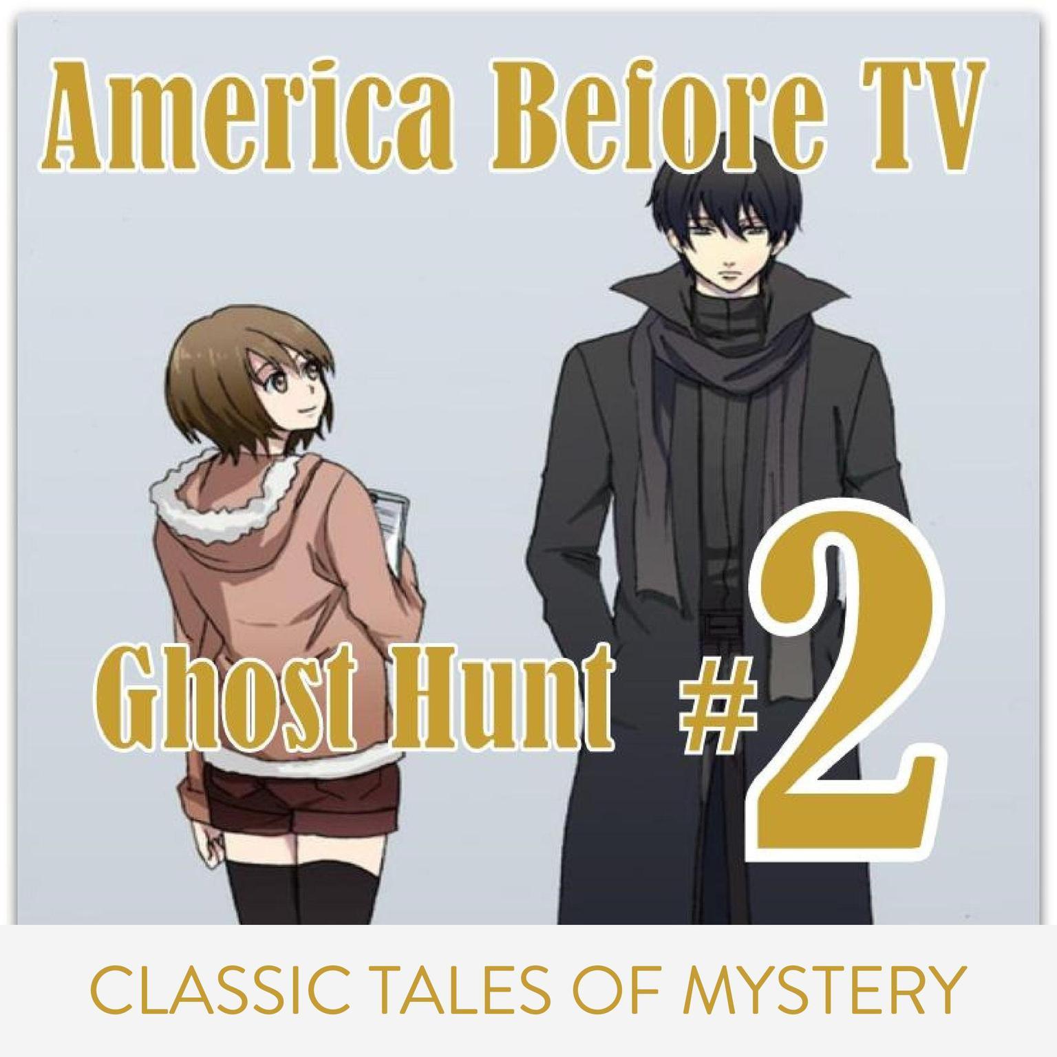 Printable  America Before TV - Ghost Hunt  #2 Audiobook Cover Art