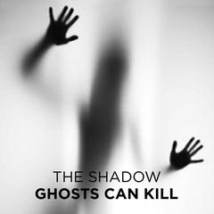 Ghosts Can Kill Audiobook, by