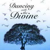 Dancing with the Divine Audiobook, by Michael Murphy Burke