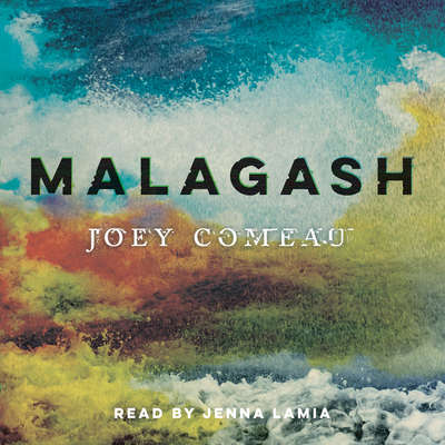Malagash Audiobook, by Joey Comeau