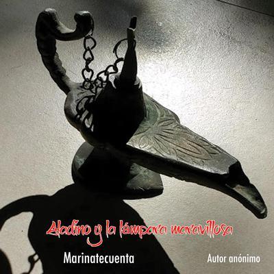 Aladino y la lámpara maravillosa  Audiobook, by Autor Anónimo