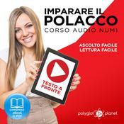 Imparare il Polacco - Lettura Facile - Ascolto Facile - Testo a Fronte: Polacco Corso Audio Num. 1 [Learn Polish - Easy Reading - Easy Listening] Audiobook, by Polyglot Planet