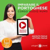 Imparare il Portoghese - Lettura Facile - Ascolto Facile - Testo a Fronte: Portoghese Corso Audio Num.3 [Learn Portuguese - Easy Reader - Easy Audio] Audiobook, by Polyglot Planet