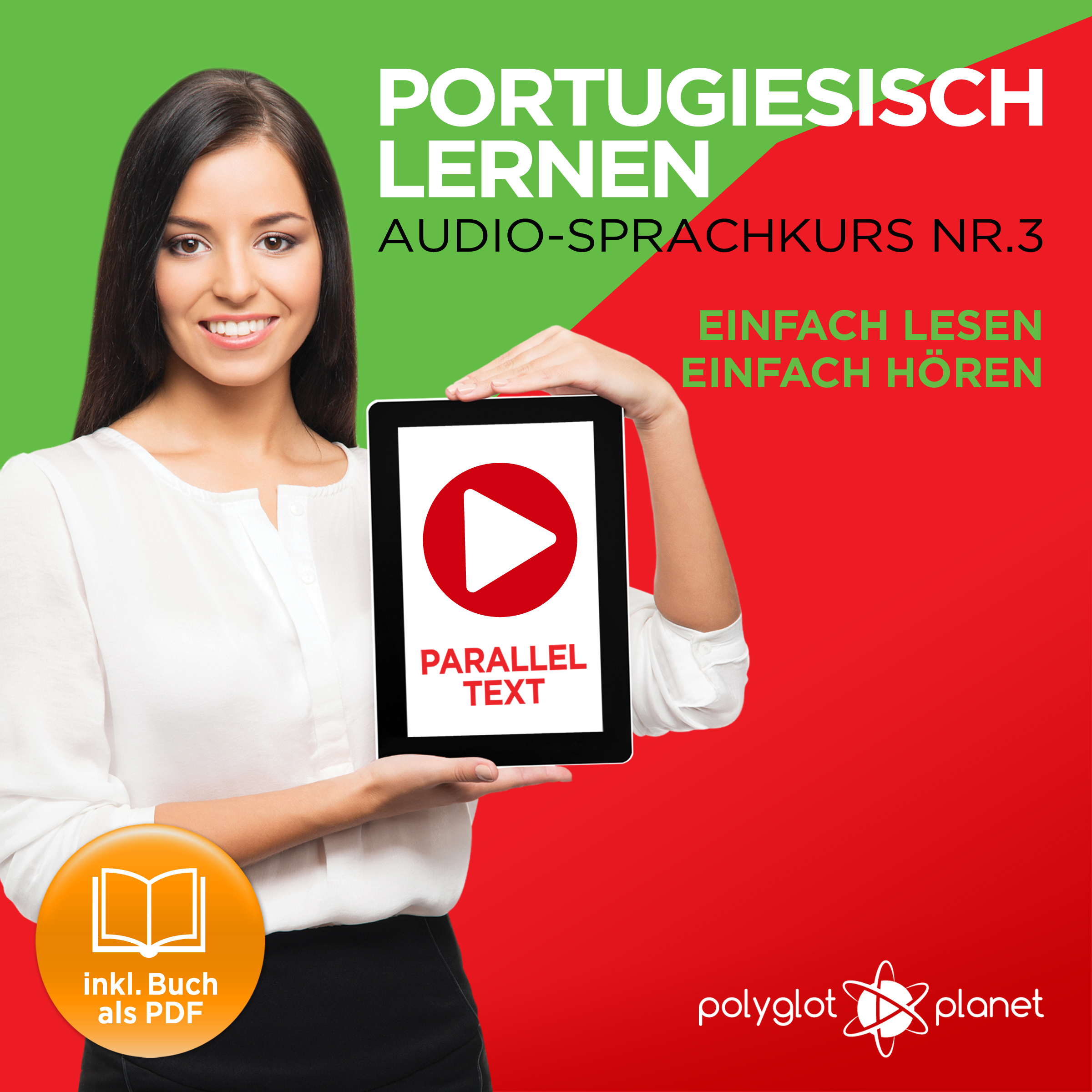 Printable Portugiesisch Lernen: Einfach Lesen, Einfach Hören: Paralleltext: Portugiesisch Audio Sprachkurs Nr. 3 - Der Portugiesisch Easy Reader - Easy Audio Sprachkurs Audiobook Cover Art