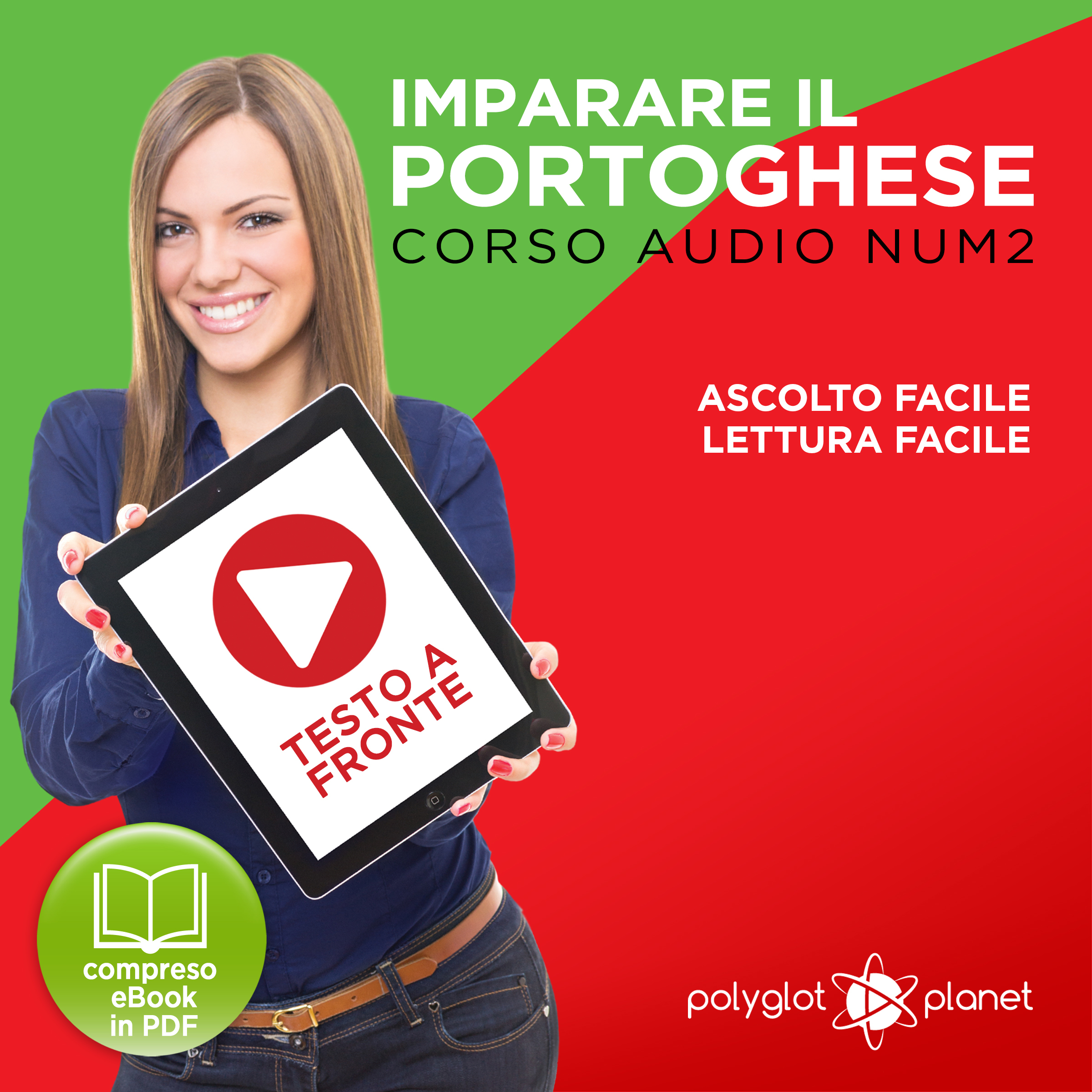 Printable Imparare il Portoghese - Lettura Facile - Ascolto Facile - Testo a Fronte: Portoghese Corso Audio Num.2 [Learn Portuguese - Easy Reader - Easy Audio] Audiobook Cover Art