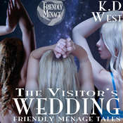 The Visitors Wedding: Friendly Ménage Tales Audiobook, by K.D. West