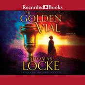 The Golden Vial Audiobook, by Thomas Locke