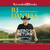 Heros Return Audiobook, by B. J. Daniels