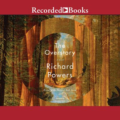 The Overstory Audiobook, by Richard Powers