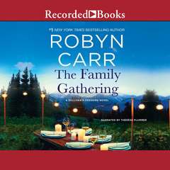 The Family Gathering Audiobook, by Robyn Carr