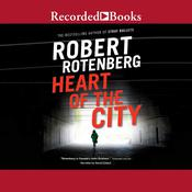 Heart of the City Audiobook, by Robert Rotenberg